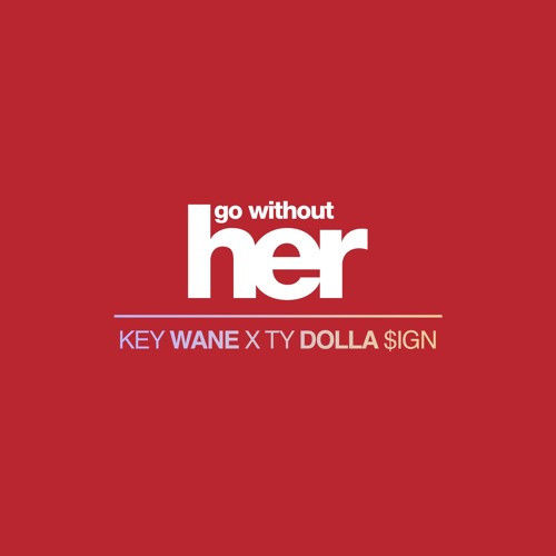 key wane go without her