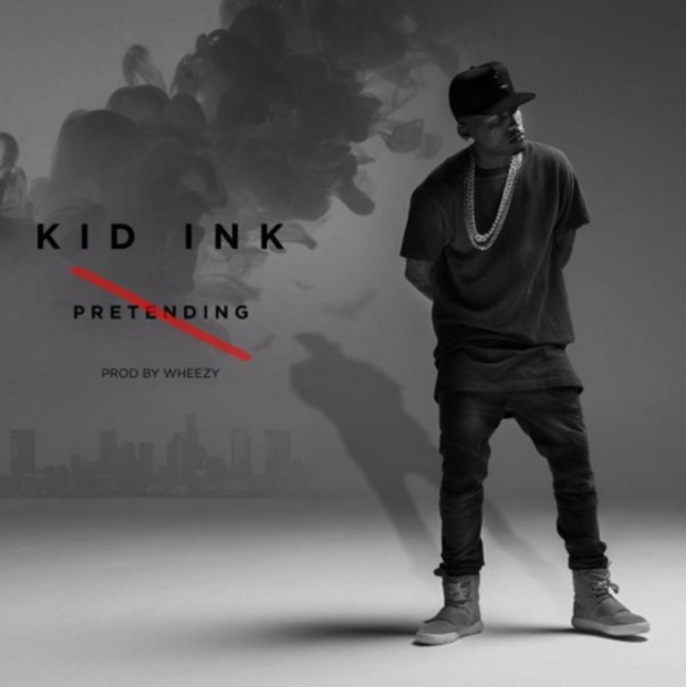 kid ink no pretending